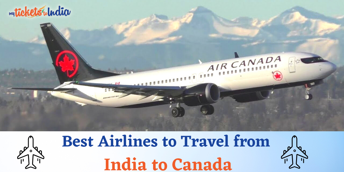 Top 6 Airlines to Travel from India to Canada