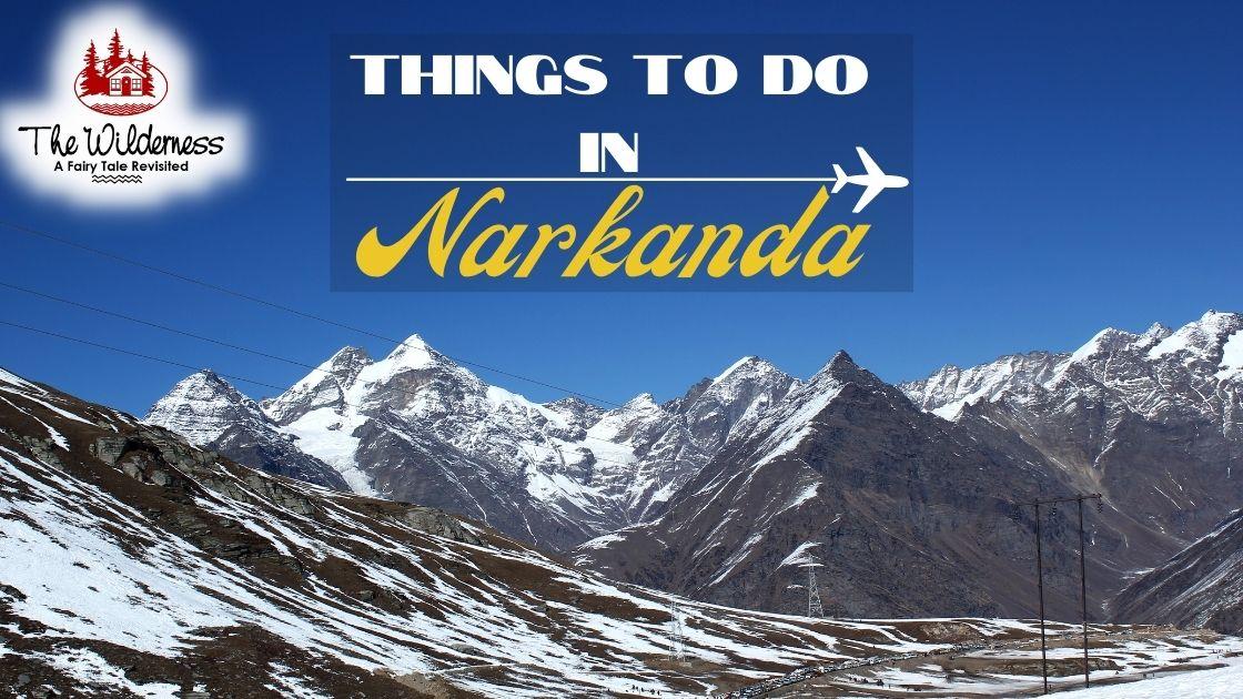 Things to do in Narkanda
